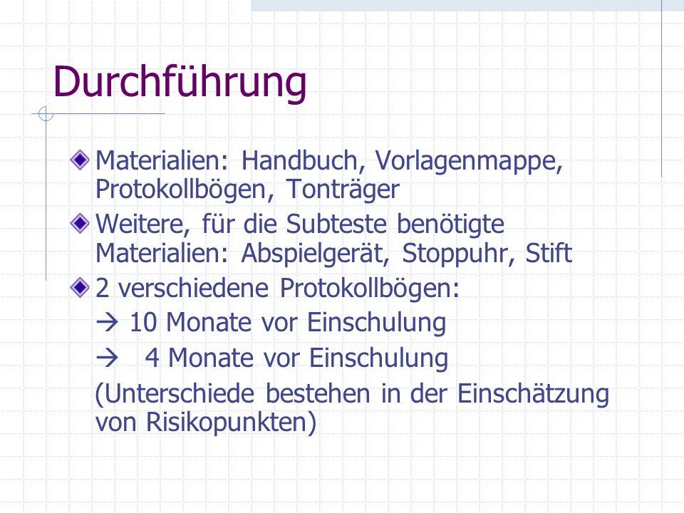 Durchführung Materialien: Handbuch, Vorlagenmappe, Protokollbögen, Tonträger.