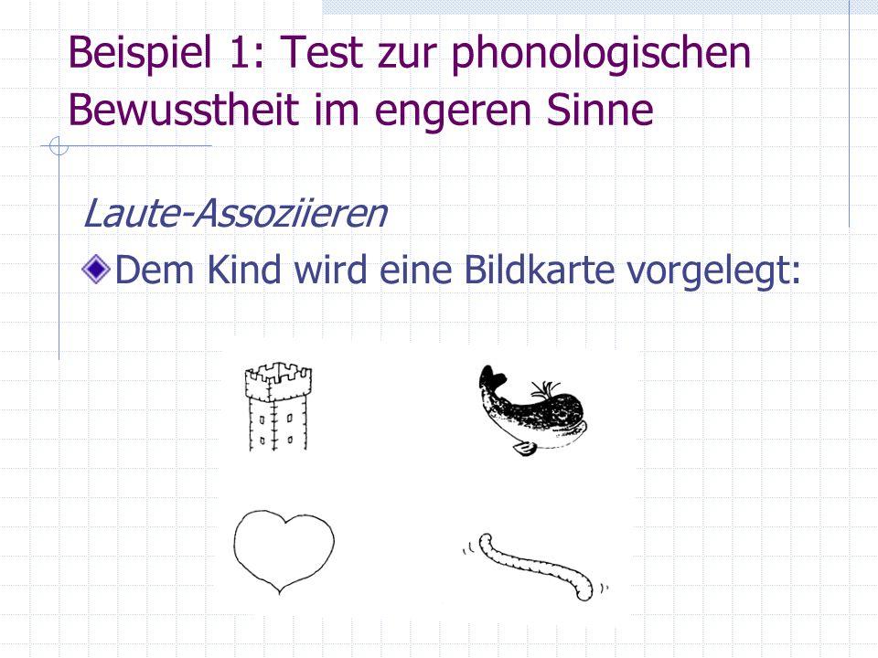 Beispiel 1: Test zur phonologischen Bewusstheit im engeren Sinne