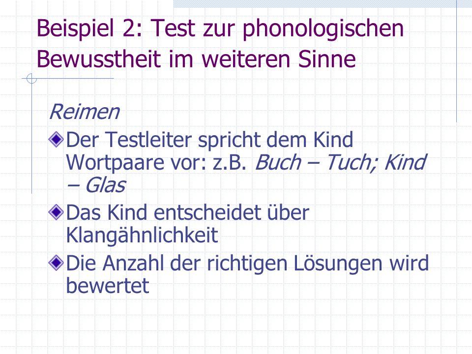 Beispiel 2: Test zur phonologischen Bewusstheit im weiteren Sinne