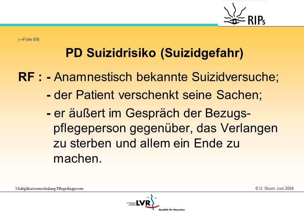PD Suizidrisiko (Suizidgefahr)