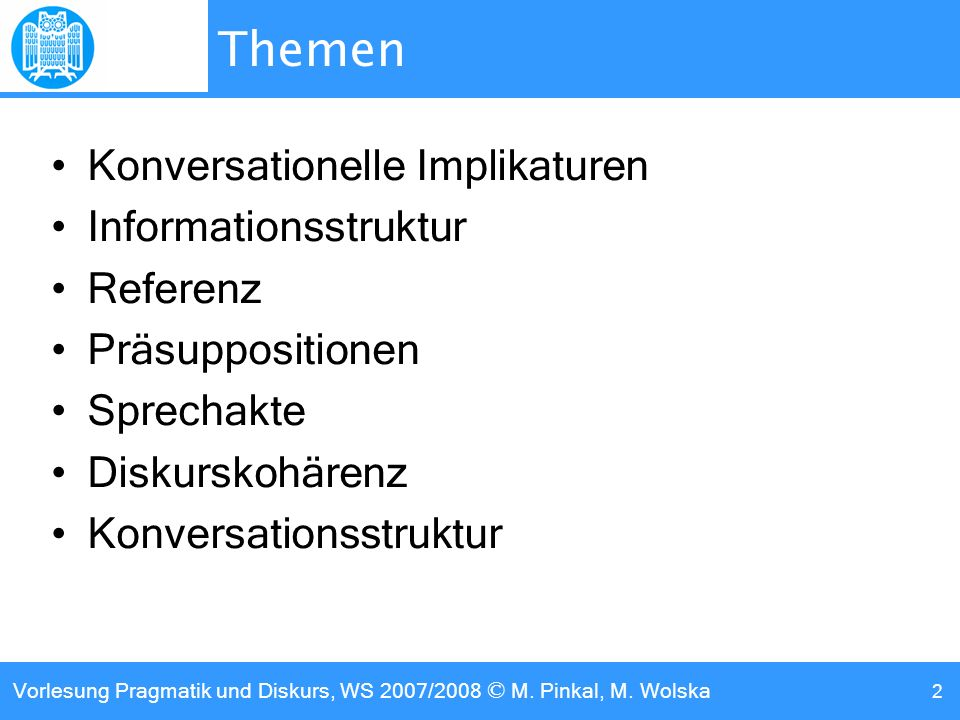 Themen Konversationelle Implikaturen Informationsstruktur Referenz