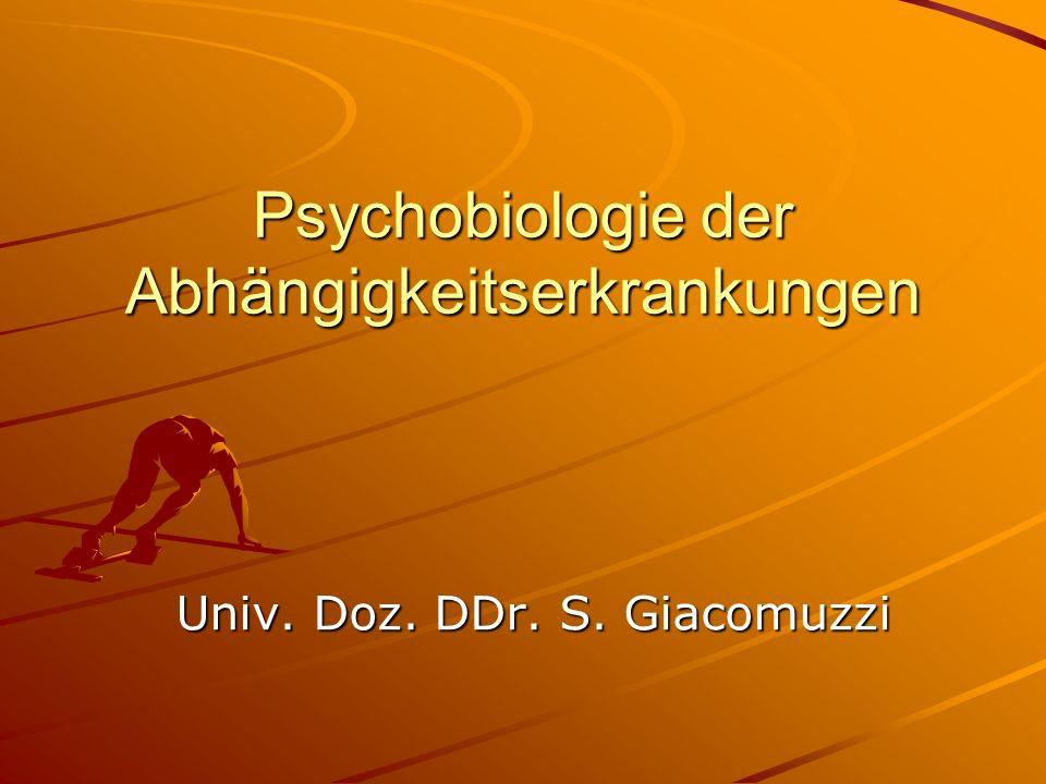 Psychobiologie der Abhängigkeitserkrankungen