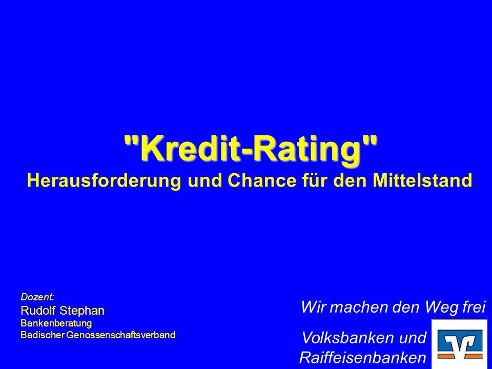 Kredit-Rating Herausforderung und Chance für den Mittelstand