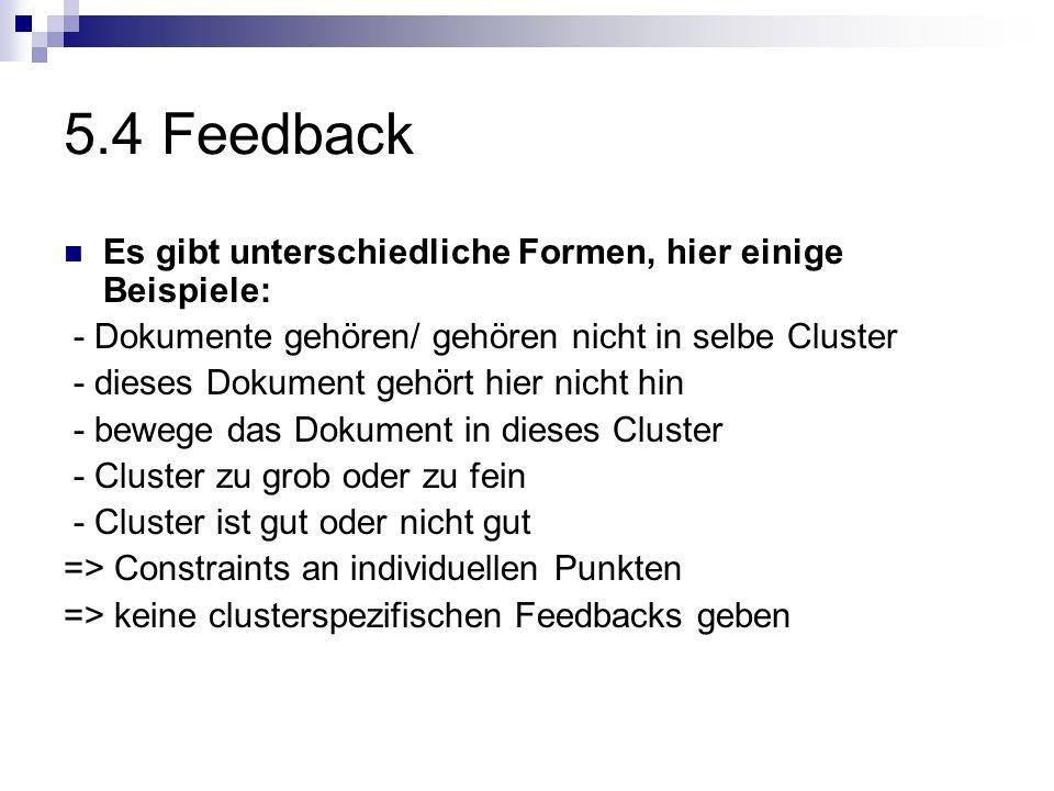 5.4 Feedback Es gibt unterschiedliche Formen, hier einige Beispiele: