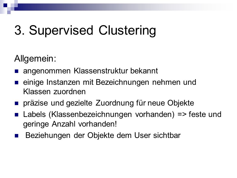3. Supervised Clustering