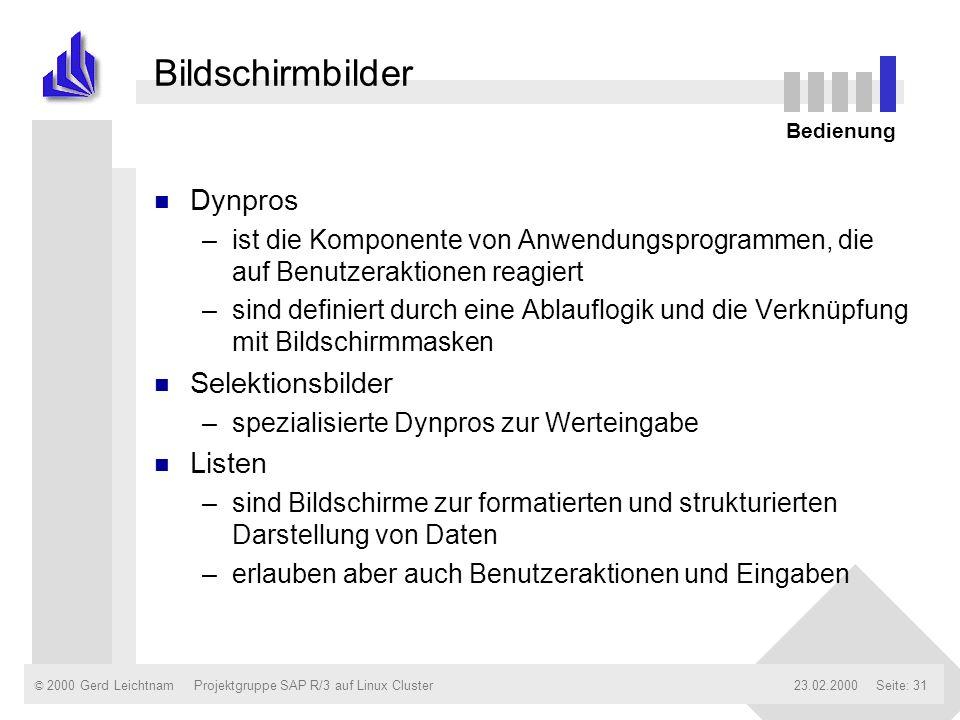 Bildschirmbilder Dynpros Selektionsbilder Listen