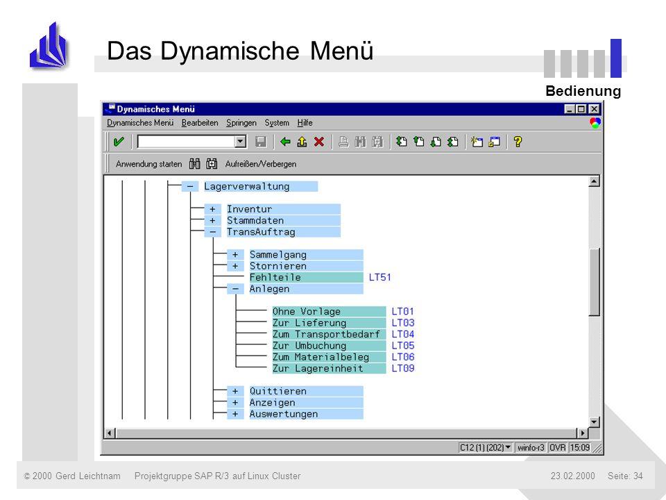 Das Dynamische Menü Bedienung Projektgruppe SAP R/3 auf Linux Cluster