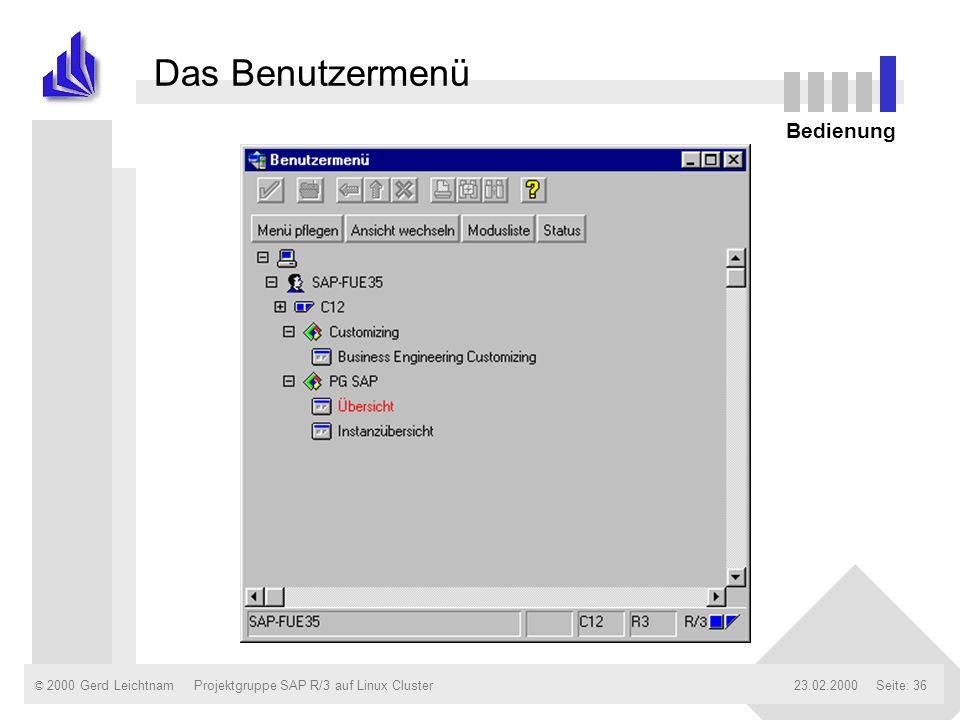 Das Benutzermenü Bedienung Projektgruppe SAP R/3 auf Linux Cluster