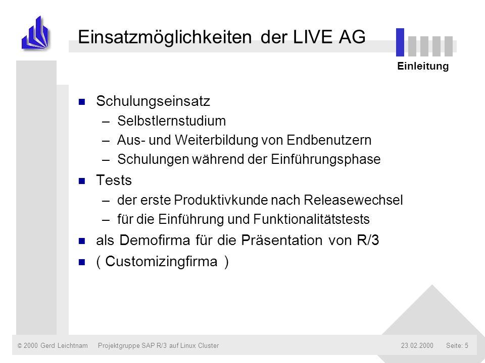 Einsatzmöglichkeiten der LIVE AG