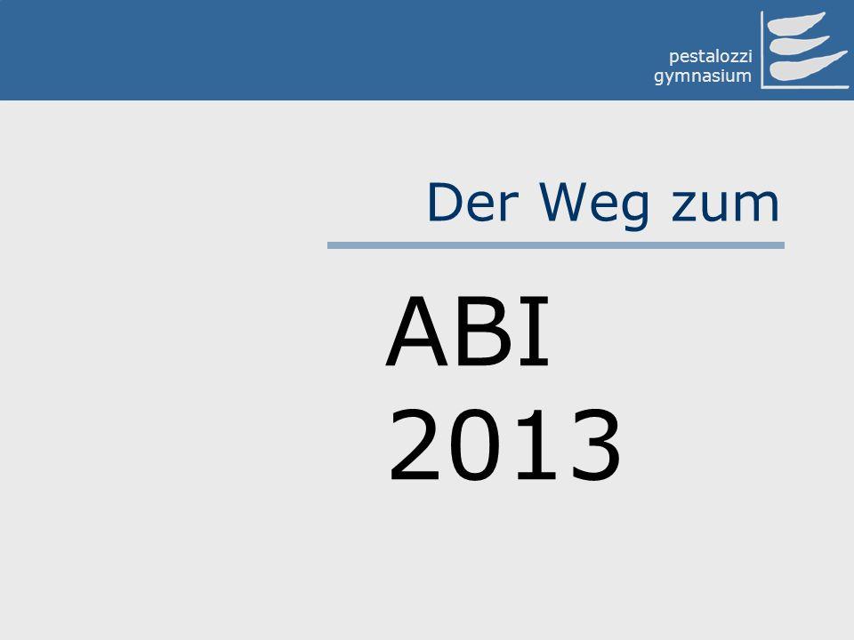 Der Weg zum ABI 2013