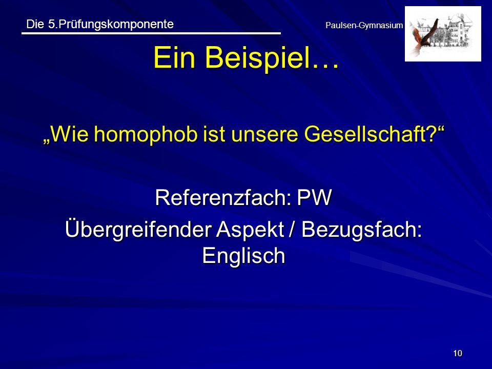 """Ein Beispiel… """"Wie homophob ist unsere Gesellschaft Referenzfach: PW"""
