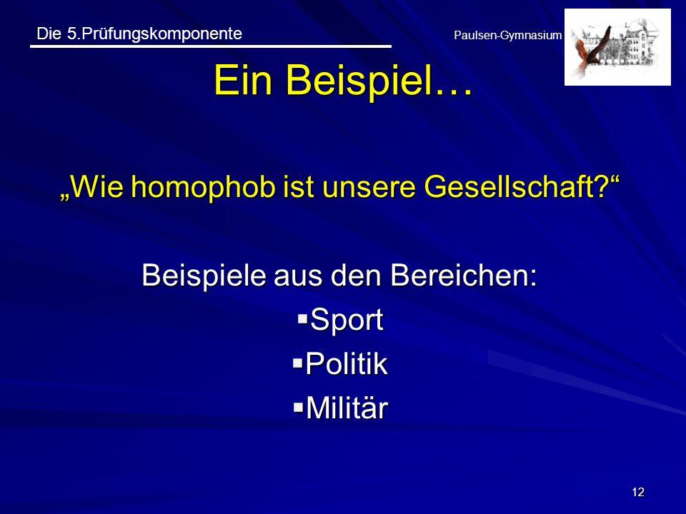 """Ein Beispiel… """"Wie homophob ist unsere Gesellschaft"""