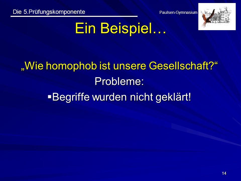 """Ein Beispiel… """"Wie homophob ist unsere Gesellschaft Probleme:"""