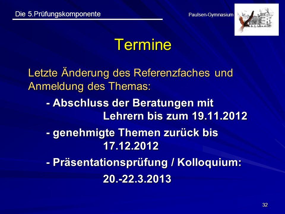 Termine Letzte Änderung des Referenzfaches und Anmeldung des Themas: