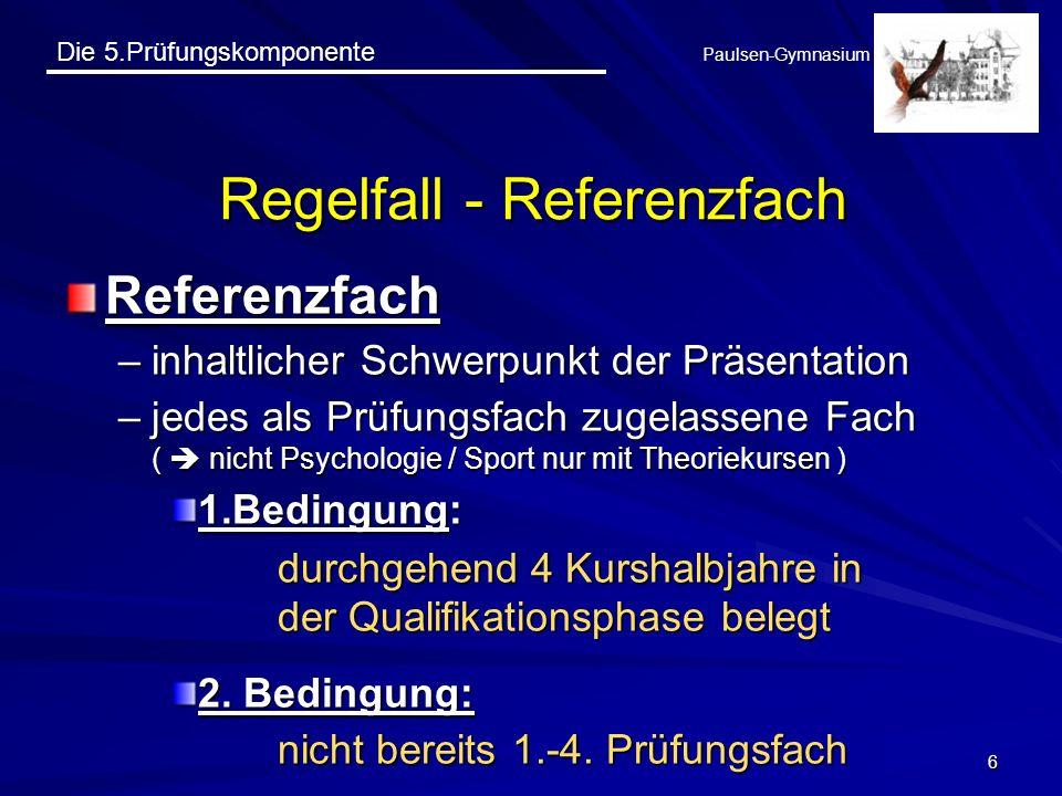 Regelfall - Referenzfach