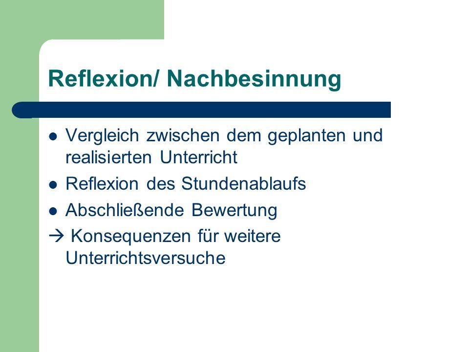 Reflexion/ Nachbesinnung