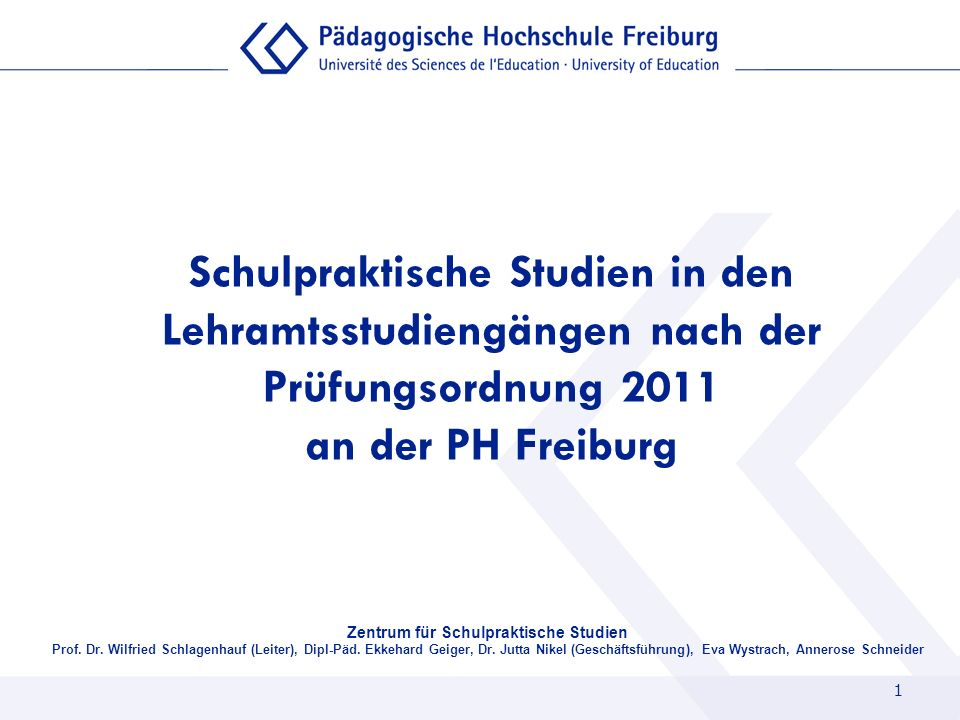Schulpraktische Studien in den Lehramtsstudiengängen nach der Prüfungsordnung 2011 an der PH Freiburg