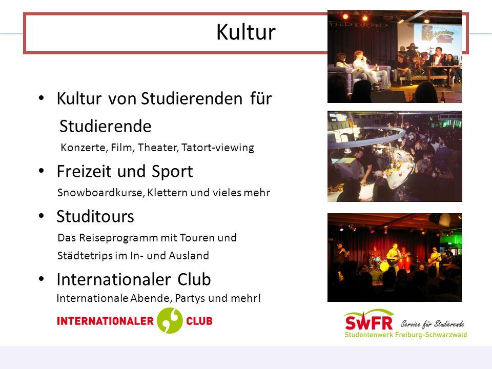 Kultur Kultur von Studierenden für Studierende Freizeit und Sport