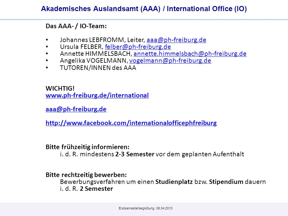 Akademisches Auslandsamt (AAA) / International Office (IO)