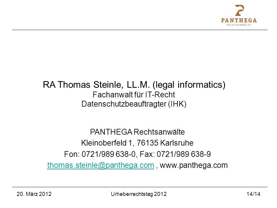 RA Thomas Steinle, LL.M. (legal informatics) Fachanwalt für IT-Recht Datenschutzbeauftragter (IHK)