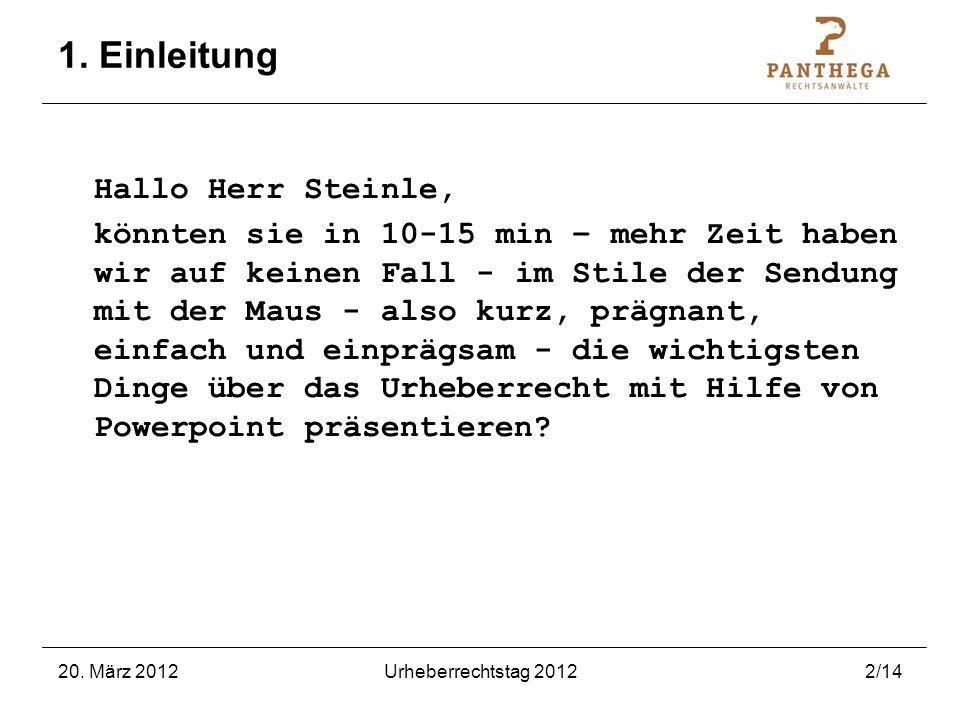 1. Einleitung Hallo Herr Steinle,