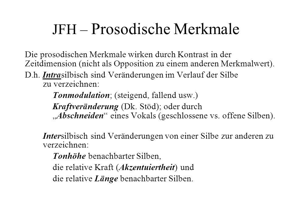 JFH – Prosodische Merkmale