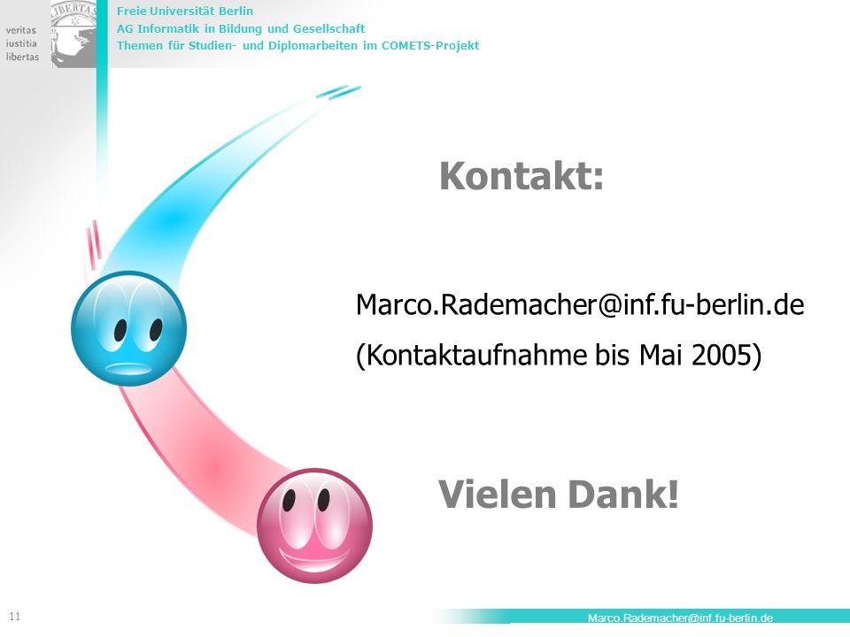 Kontakt: Vielen Dank! Marco.Rademacher@inf.fu-berlin.de