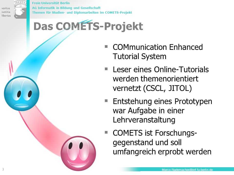 Das COMETS-Projekt COMmunication Enhanced Tutorial System