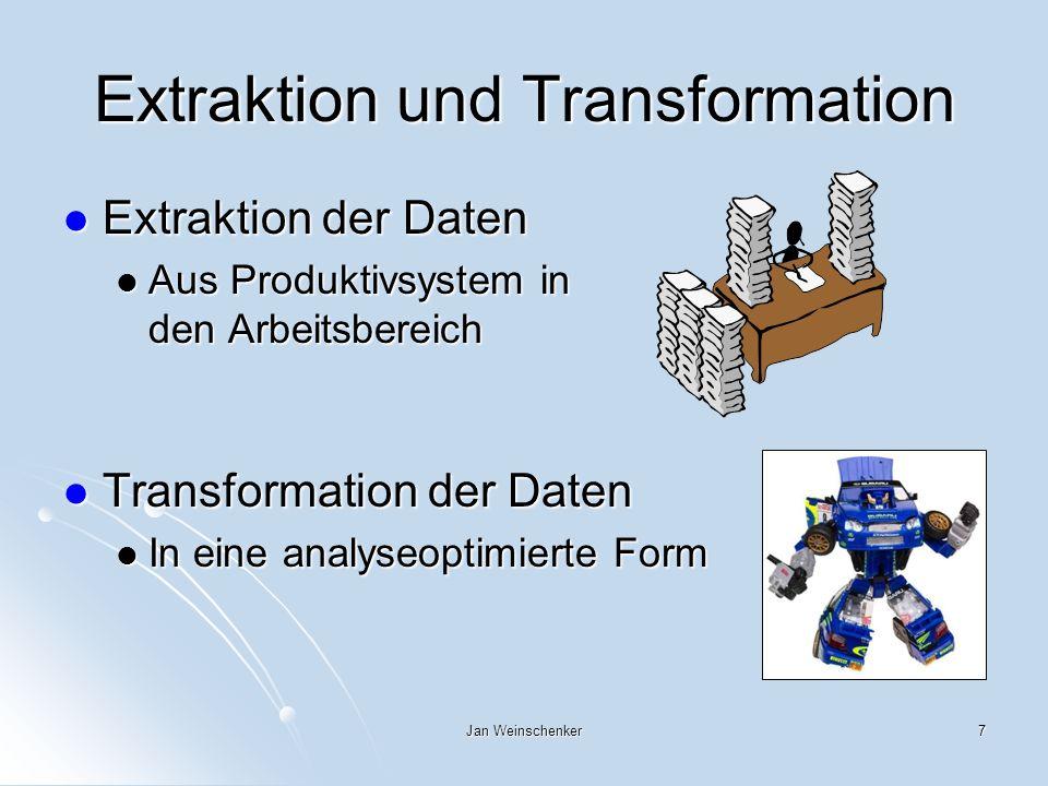 Extraktion und Transformation