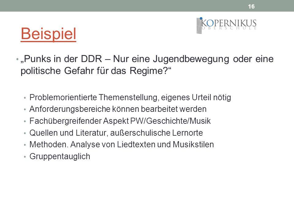 """16 Beispiel. """"Punks in der DDR – Nur eine Jugendbewegung oder eine politische Gefahr für das Regime"""