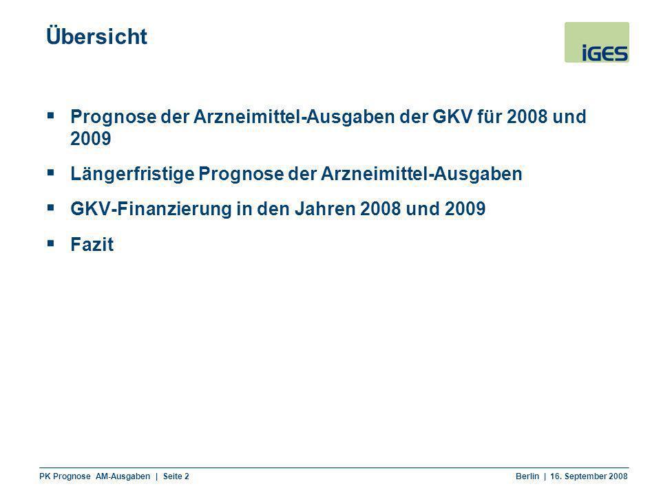 Übersicht Prognose der Arzneimittel-Ausgaben der GKV für 2008 und 2009