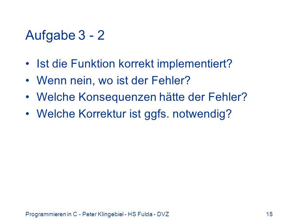Aufgabe 3 - 2 Ist die Funktion korrekt implementiert