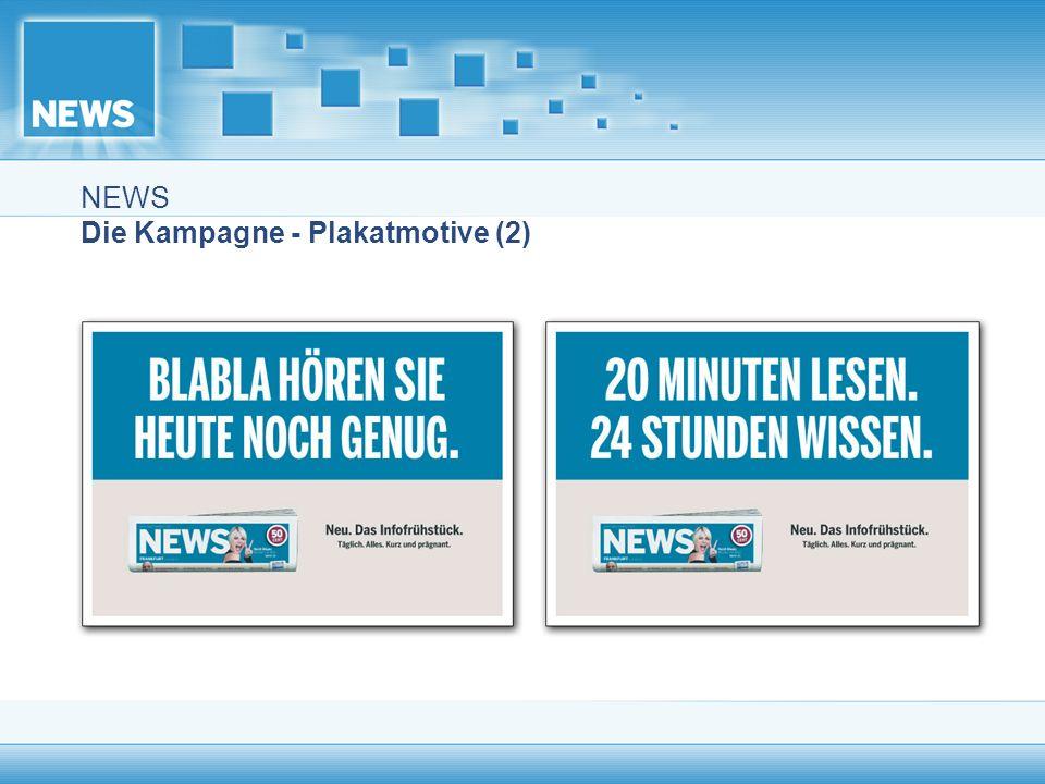 NEWS Die Kampagne - Plakatmotive (2)