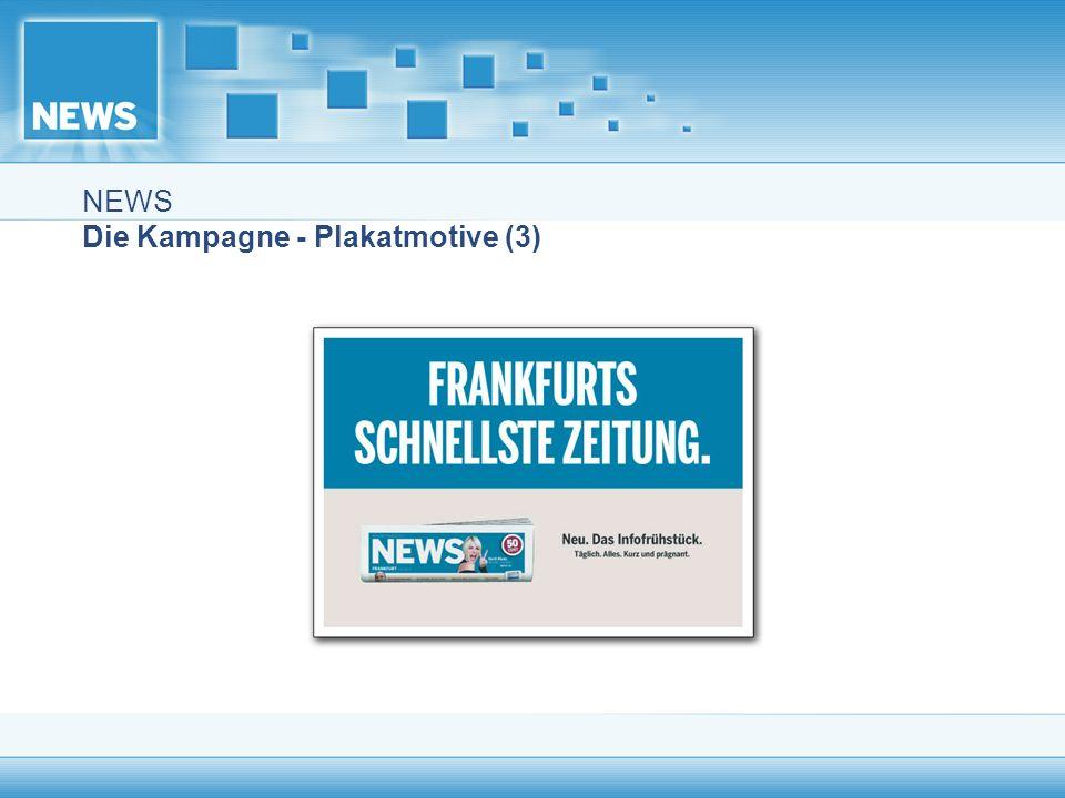 NEWS Die Kampagne - Plakatmotive (3)