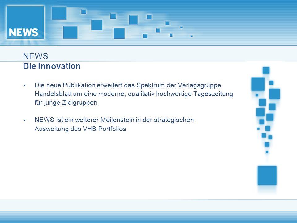 NEWS Die Innovation Die neue Publikation erweitert das Spektrum der Verlagsgruppe.