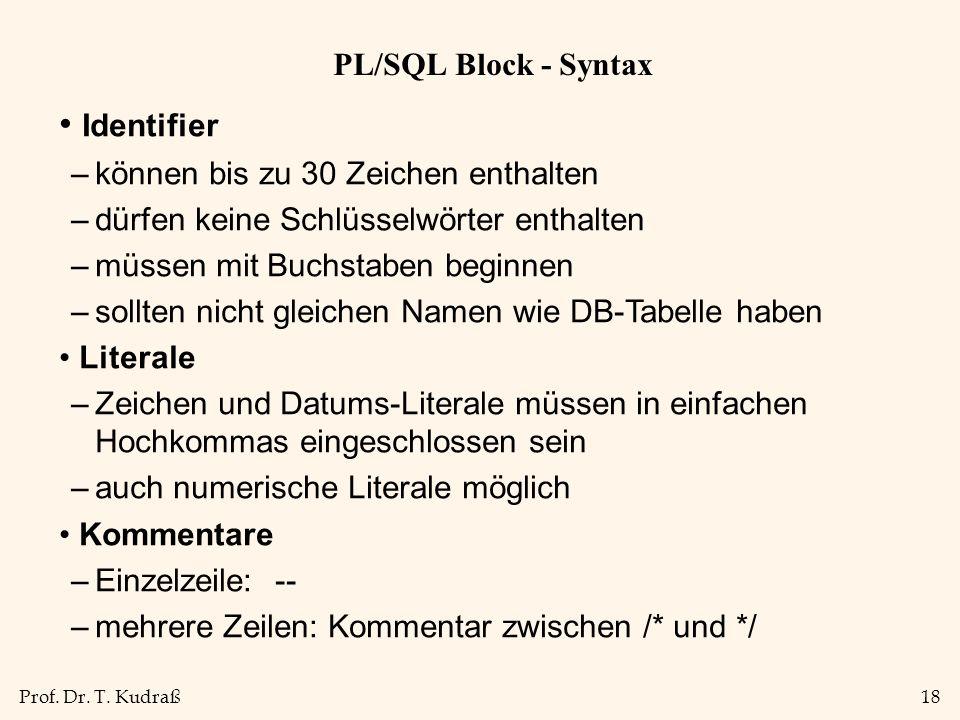 Identifier PL/SQL Block - Syntax können bis zu 30 Zeichen enthalten