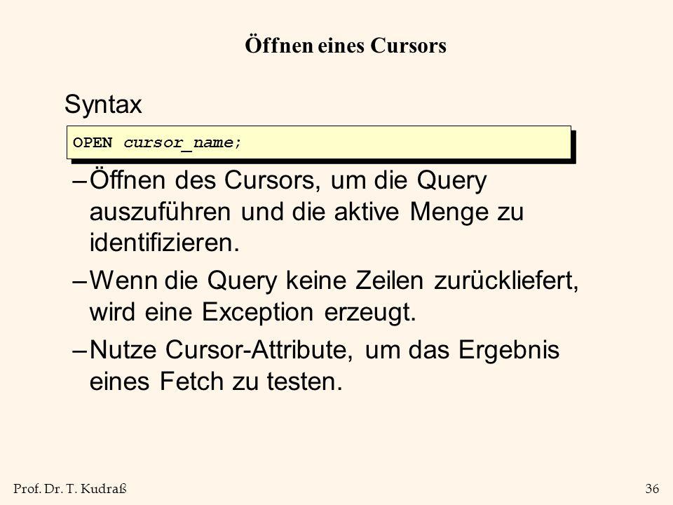 Nutze Cursor-Attribute, um das Ergebnis eines Fetch zu testen.