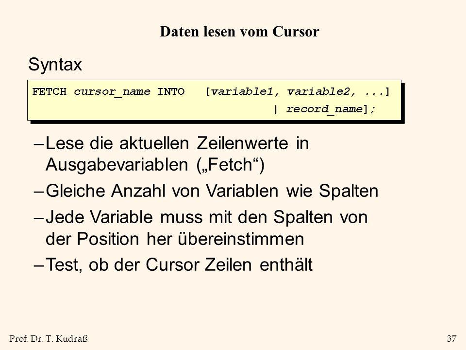 """Lese die aktuellen Zeilenwerte in Ausgabevariablen (""""Fetch )"""