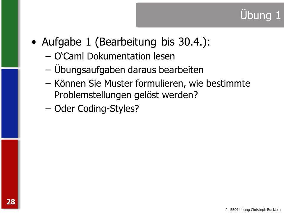 Aufgabe 1 (Bearbeitung bis 30.4.):