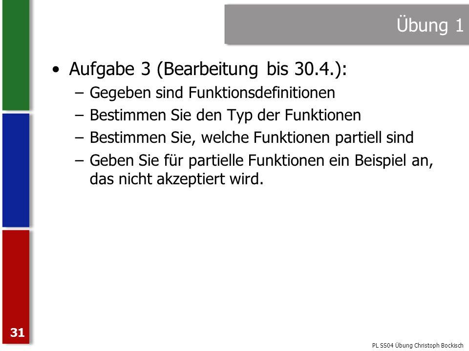 Aufgabe 3 (Bearbeitung bis 30.4.):