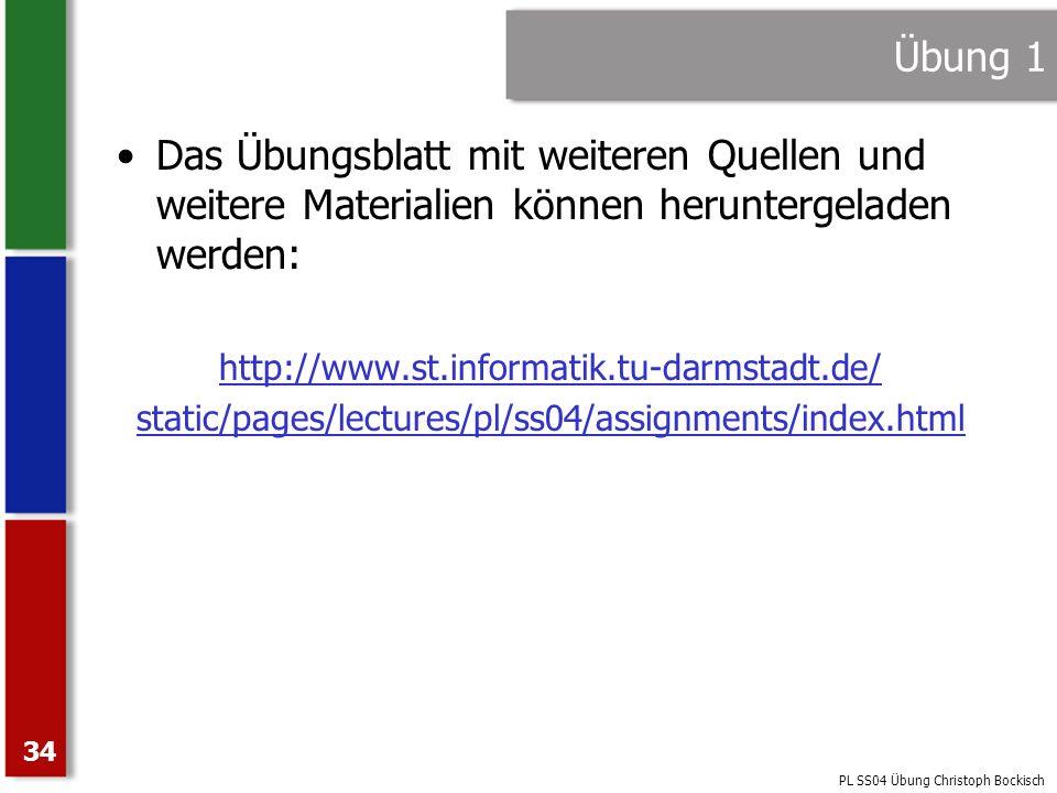 Übung 1Das Übungsblatt mit weiteren Quellen und weitere Materialien können heruntergeladen werden: http://www.st.informatik.tu-darmstadt.de/