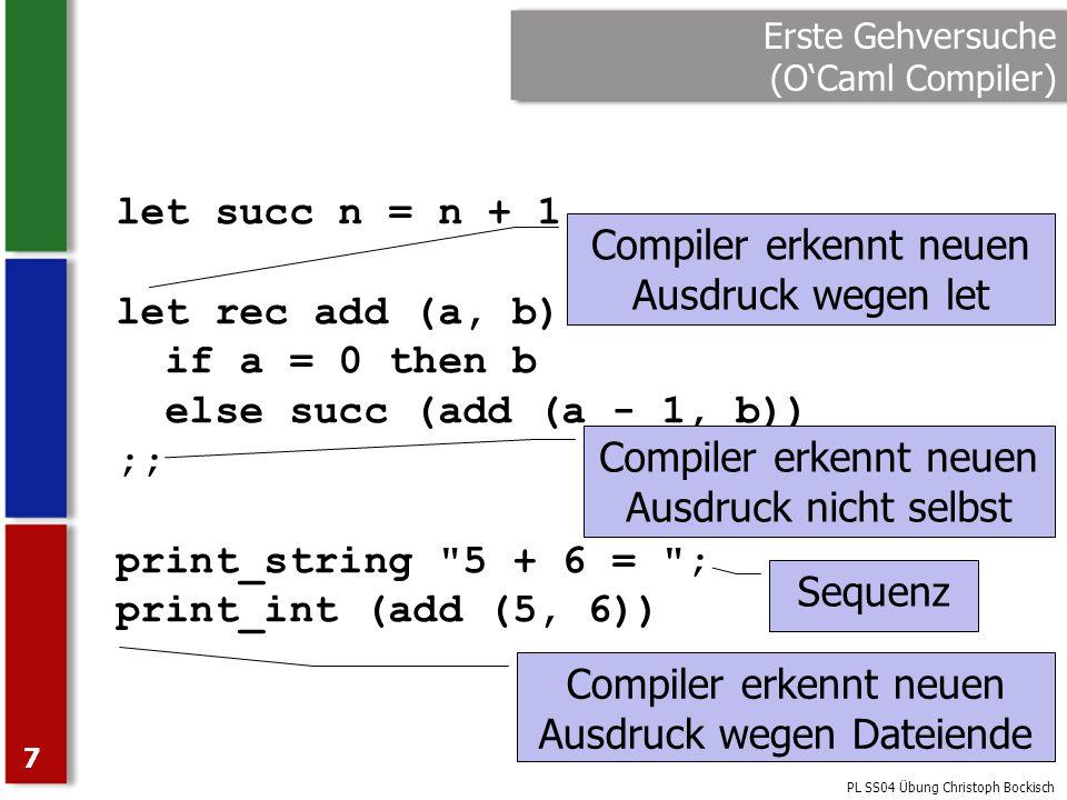Erste Gehversuche (O'Caml Compiler)