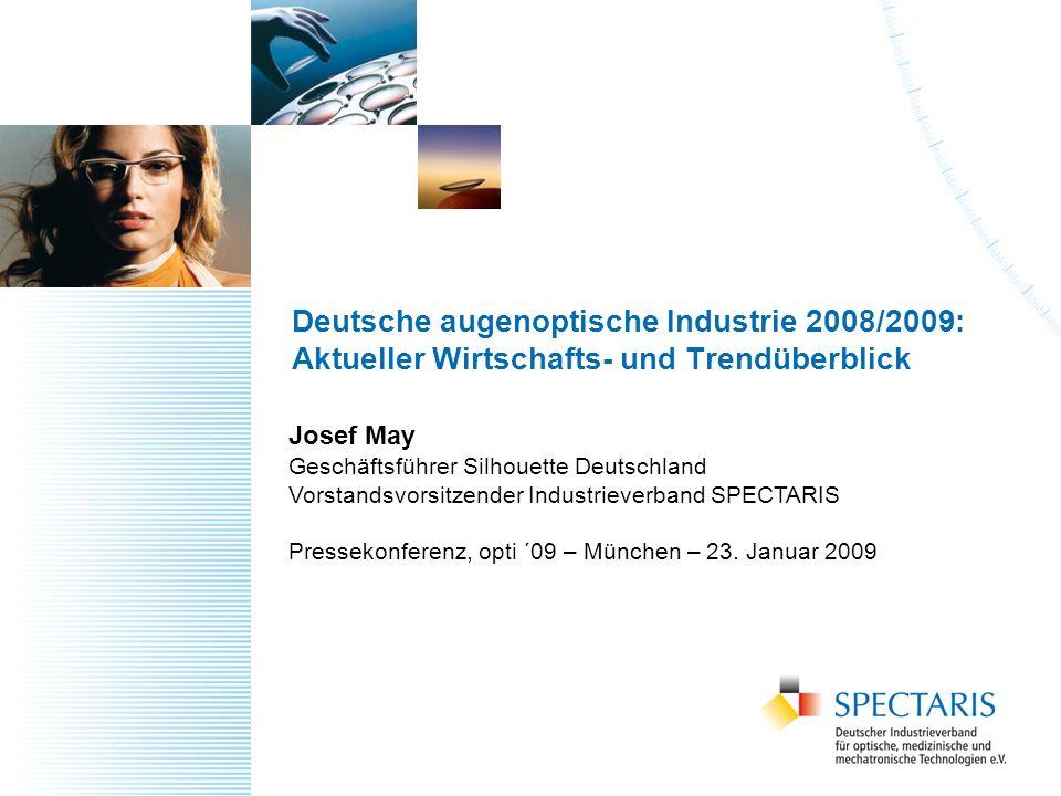 Deutsche augenoptische Industrie 2008/2009: Aktueller Wirtschafts- und Trendüberblick