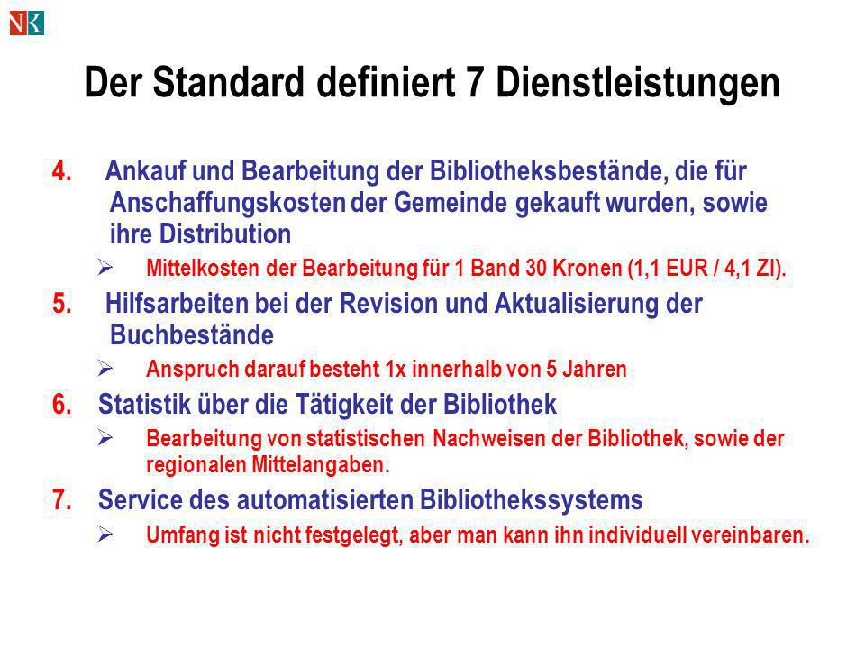 Der Standard definiert 7 Dienstleistungen