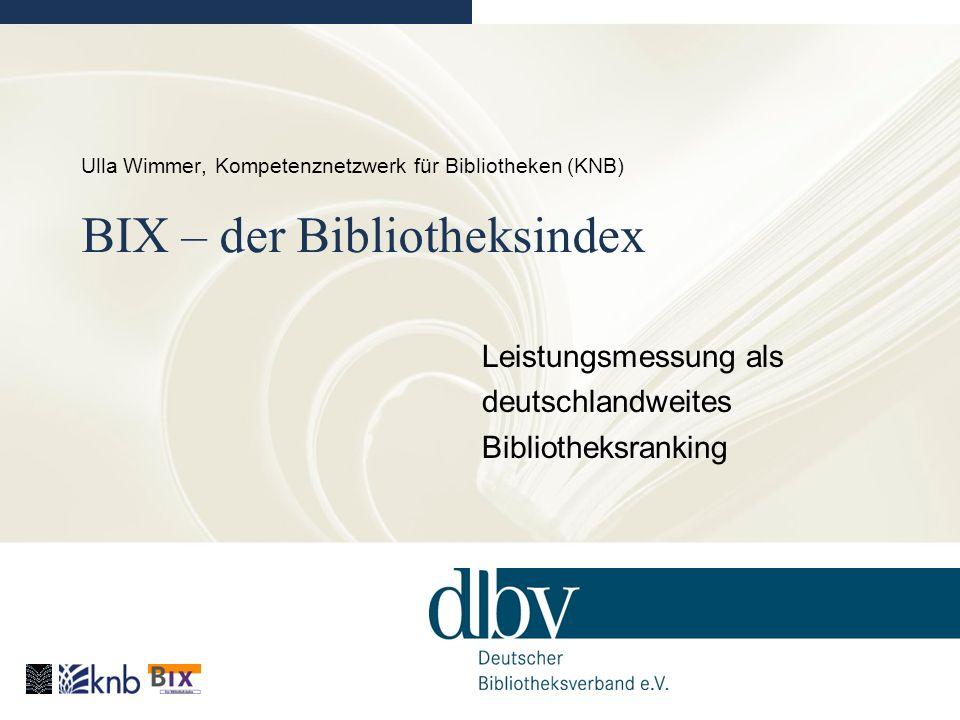 Leistungsmessung als deutschlandweites Bibliotheksranking