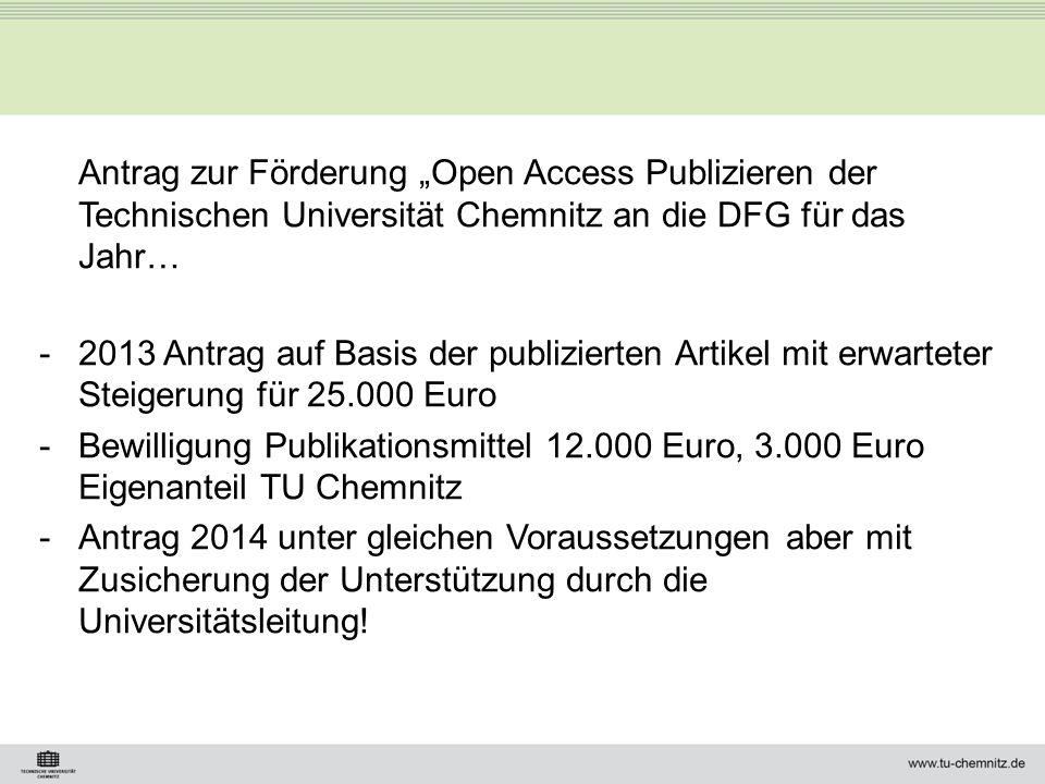 """Antrag zur Förderung """"Open Access Publizieren der Technischen Universität Chemnitz an die DFG für das Jahr…"""