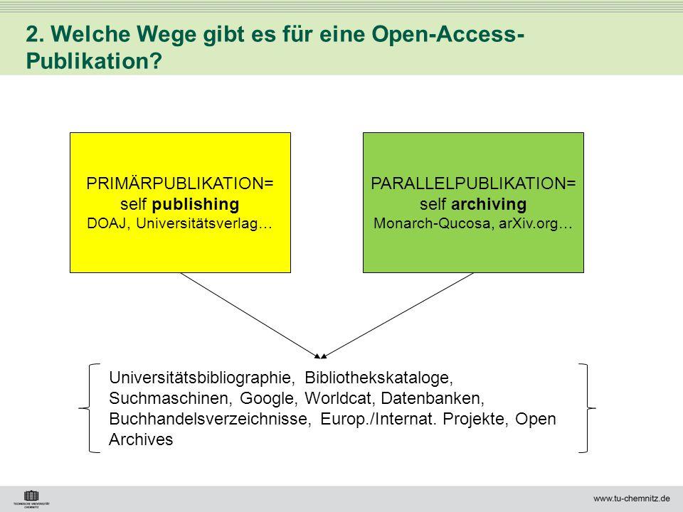 2. Welche Wege gibt es für eine Open-Access-Publikation