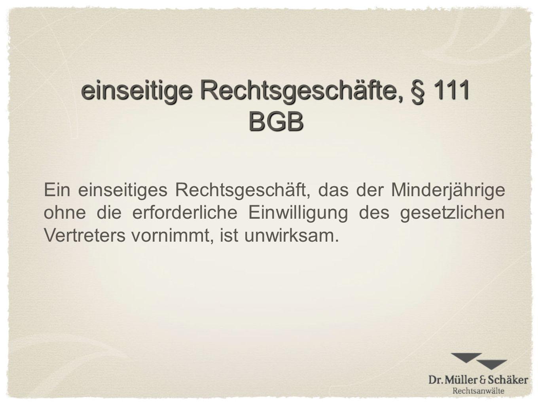 einseitige Rechtsgeschäfte, § 111 BGB