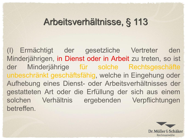 Arbeitsverhältnisse, § 113