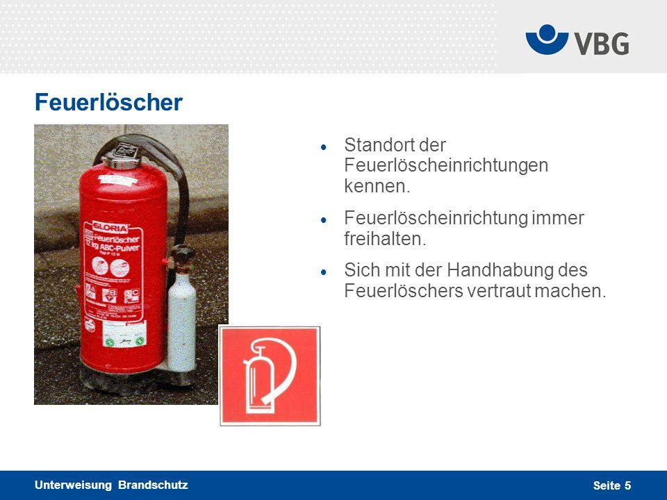 Feuerlöscher Standort der Feuerlöscheinrichtungen kennen.